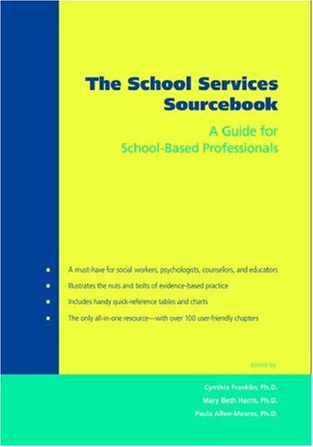 School Services Sourcebook A Guide for School-Based Professionals  2006 edition cover