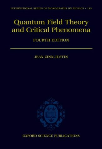 Quantum Field Theory and Critical Phenomena  4th 2002 (Revised) 9780198509233 Front Cover