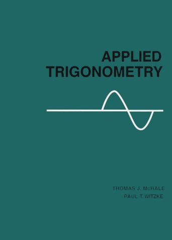 Applied Trigonometry  1st 1984 9780201047233 Front Cover