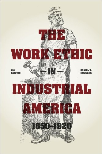 Work Ethic in Industrial America 1850-1920  2nd 2014 edition cover