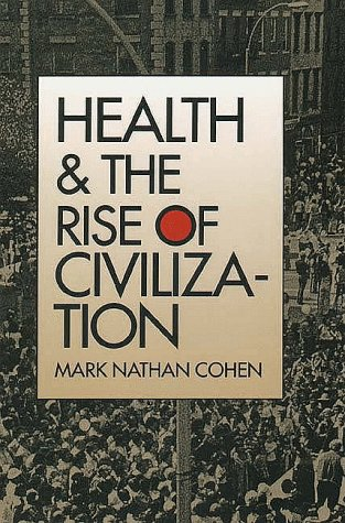 Health and the Rise of Civilization  Reprint edition cover