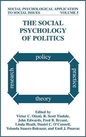 Social Psychology of Politics   2002 9780306467233 Front Cover