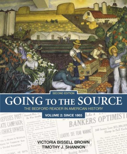 Going to the Source The Bedford Reader in American History since 1865 2nd 2008 edition cover