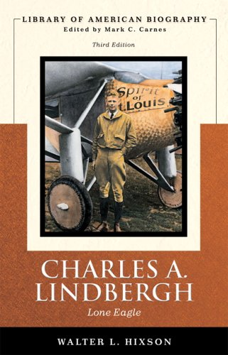 Charles A. Lindbergh Lone Eagle 3rd 2007 (Revised) edition cover