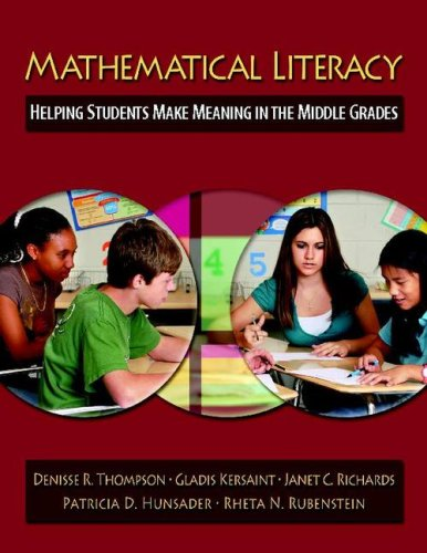Mathematical Literacy Helping Students Make Meaning in the Middle Grades  2008 edition cover