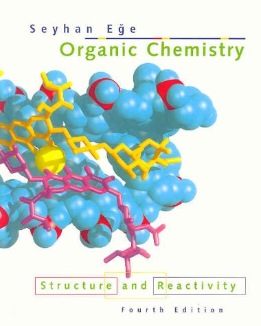 Organic Chemistry : Structure and Reactivity 4th 1999 edition cover