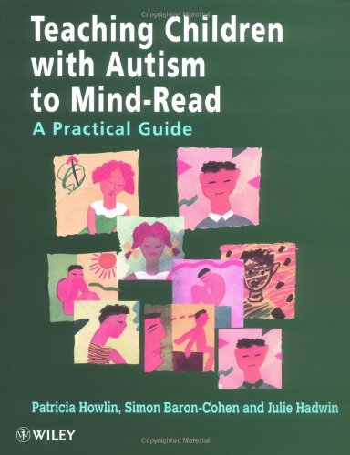 Teaching Children with Autism to Mind-Read A Practical Guide  1998 edition cover