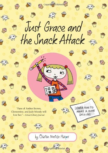 Just Grace and the Snack Attack   2009 9780547152233 Front Cover