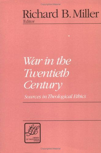 War in the Twentieth Century Sources in Theological Ethics N/A 9780664253233 Front Cover