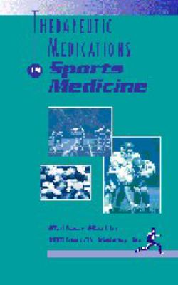 Therapeutic Medications in Sports Medicine   1998 9780683302233 Front Cover