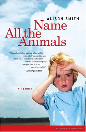 Name All the Animals A Memoir  2004 edition cover