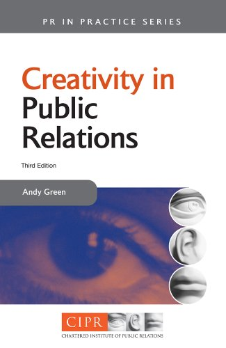 Creativity in Public Relations  3rd 2007 edition cover