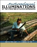 Anthropological Illuminations of the Varieties of Human Experience  Revised  9780757579233 Front Cover