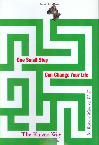 One Small Step Can Change Your Life The Kaizen Way  2004 edition cover