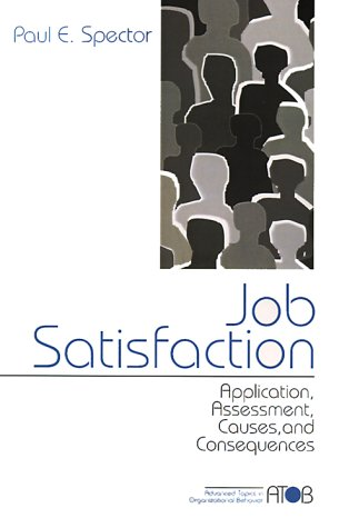 Job Satisfaction Application, Assessment, Causes, and Consequences  1997 9780761989233 Front Cover