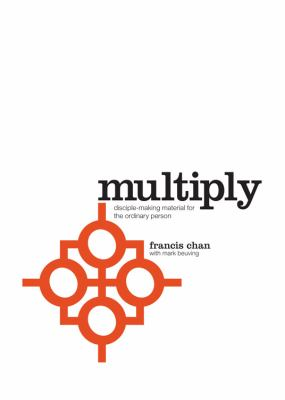 Multiply Disciples Making Disciples  2012 9780781408233 Front Cover