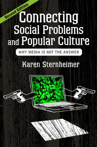 Connecting Social Problems and Popular Culture Why Media Is Not the Answer 2nd 2013 edition cover