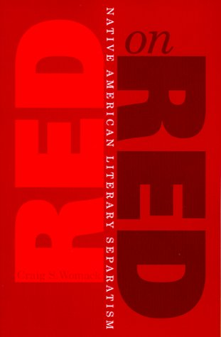Red on Red Native American Literary Separatism  1999 edition cover