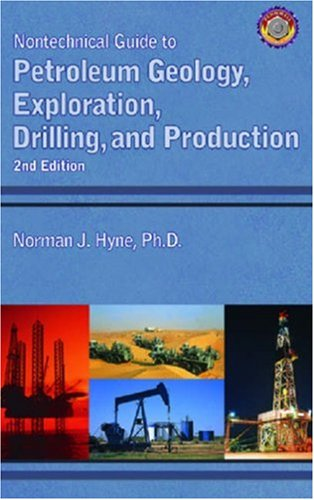 Nontechnical Guide to Petroleum Geology, Exploration, Drilling, and Production  2nd 2001 edition cover