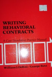 Writing Behavioral Contracts : A Case Simulation Practice Manual  1975 edition cover