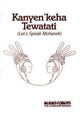 Mohawk, Let's Speak N/A 9780884327233 Front Cover