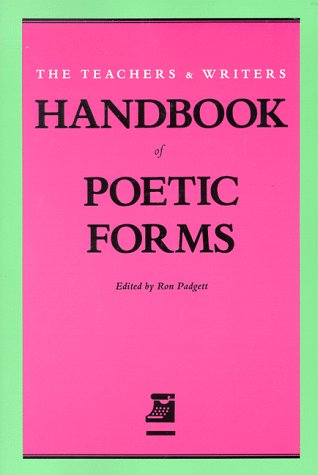 Teachers and Writers Handbook of Poetic Forms 1st (Revised) edition cover