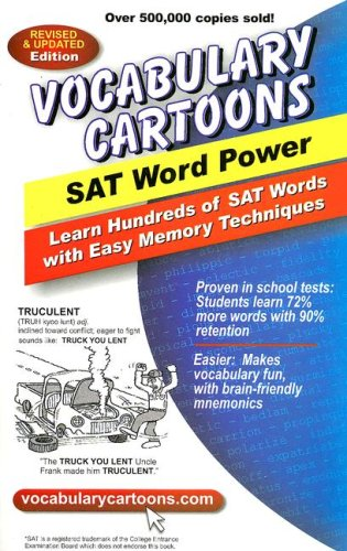 Vocabulary Cartoons, SAT Word Power Learn Hundreds of SAT Words Fast with Easy Memory Techniques  2007 edition cover
