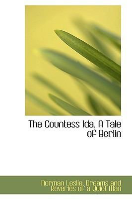Countess Ida a Tale of Berlin  N/A edition cover