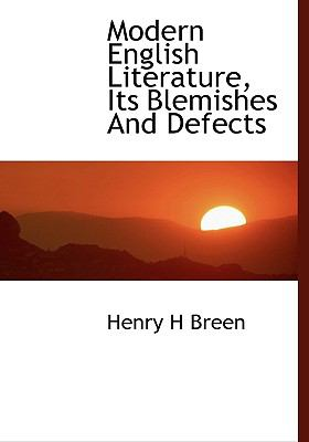 Modern English Literature, Its Blemishes and Defects N/A 9781115341233 Front Cover