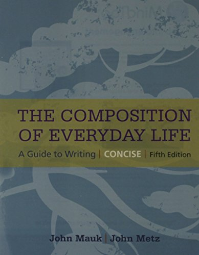 The Composition of Everyday Life:   2015 9781305632233 Front Cover