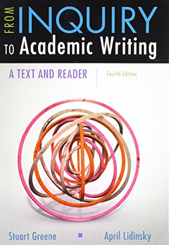 From Inquiry to Academic Writing: A Text and Reader  2017 9781319071233 Front Cover