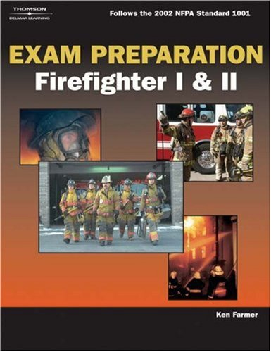 Exam Preparation for Firefighter I and II   2006 edition cover