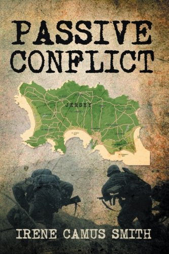 Passive Conflict   2013 9781483699233 Front Cover