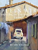 Plein Air Painting in the South of France N/A 9781494307233 Front Cover