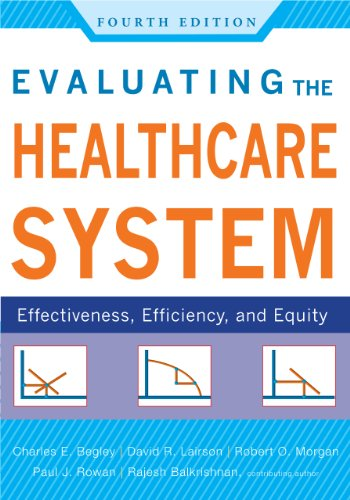 Evaluating the Healthcare System: Effectiveness, Efficiency, and Equity  2013 edition cover