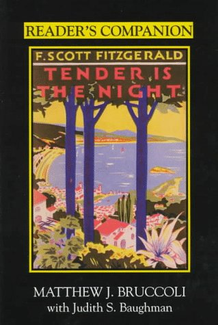 Reader's Companion to F. Scott Fitzgerald's Tender Is the Night  N/A 9781570032233 Front Cover