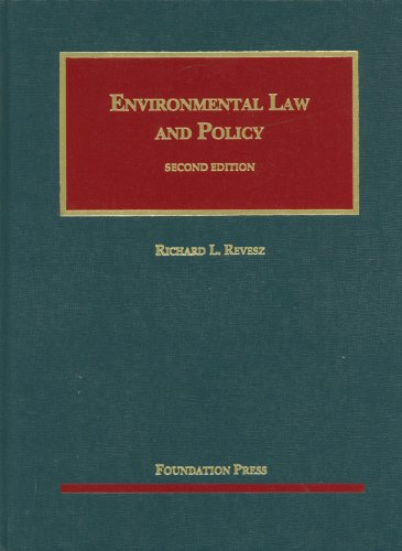 Revesz' Environmental Law and Policy, 2d  2nd 2012 (Revised) edition cover