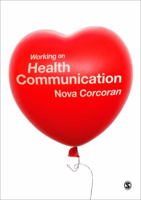 Working on Health Communication   2011 edition cover