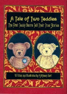 Tale of Two Teddies  N/A 9781932485233 Front Cover