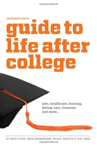 Gradspot. Com's Guide to Life after College  2nd (Revised) edition cover