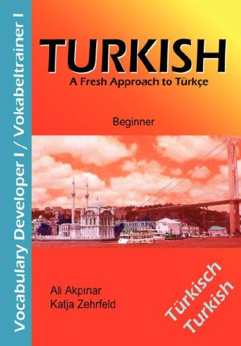 Turkish Vocabulary Developer I / Vokabeltrainer I A Fresh Approach to T�rkce N/A edition cover