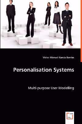 Personalisation Systems:   2008 9783836466233 Front Cover