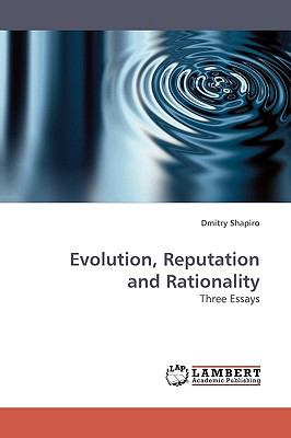 Evolution, Reputation and Rationality N/A 9783838305233 Front Cover