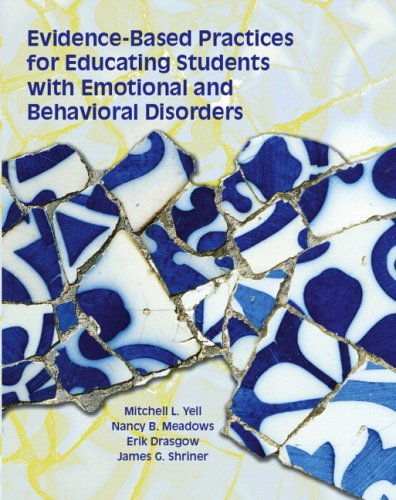 Evidence Based Practices for Educating Students with Emotional and Behavioral Disorders   2009 edition cover