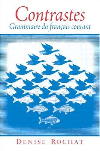 Contrastes Grammaire du fran�ais Courant  2005 edition cover