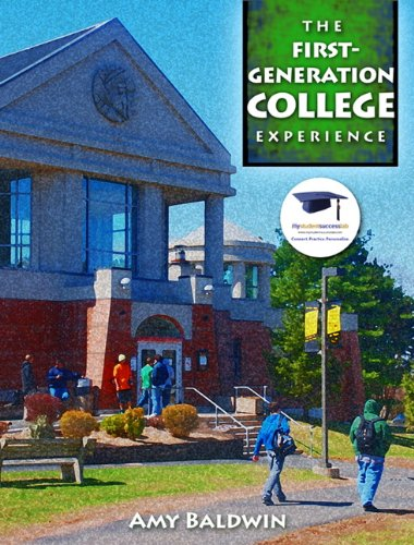 First-Generation College Experience   2012 9780137071234 Front Cover
