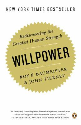 Willpower Rediscovering the Greatest Human Strength  2012 edition cover