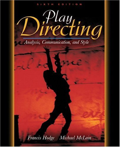 Play Directing Analysis, Communication, and Style 6th 2005 (Revised) edition cover