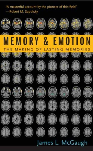 Memory and Emotion The Making of Lasting Memories  2003 edition cover