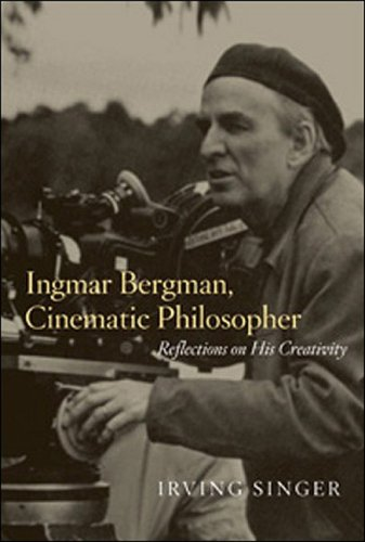 Ingmar Bergman, Cinematic Philosopher Reflections on His Creativity  2007 9780262513234 Front Cover